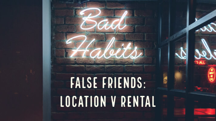 Neon Sign saying Bad Habits, text with False friends, location v rental